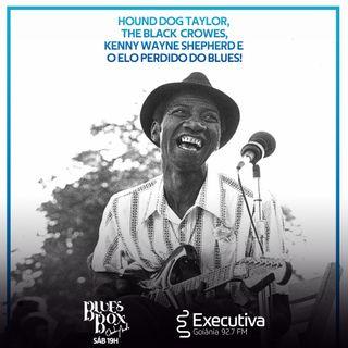 Blues Box - Rádio Executiva - 13 de Fevereiro de 2021