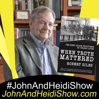 04-29-20-John And Heidi Show-BobGiles-WhenTruthMattered