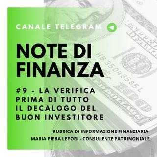 Note di Finanza | #9 La verifica prima di tutto - Il decalogo del buon investitore