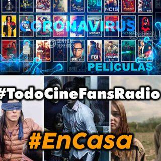 TODOCINEFANSRADIO #EnCasa #movies2020 #series