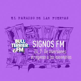 SignosFM 24_7: De reversiones al regreso a los escenarios