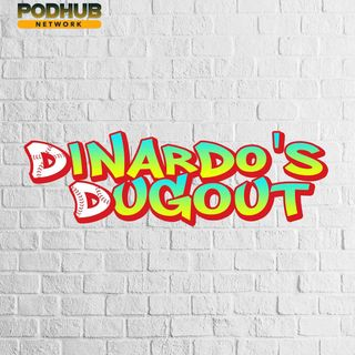 DiNardo's Dugout - It's Just A Name?