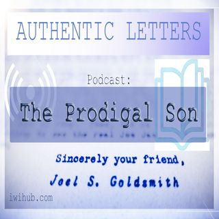 Authentic Letters: The Prodigal Son + Temple Meditation