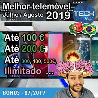 BONUS - O melhor smartphone em 2019 até 100, 200, 300, 400, 500 euros (Jul/Ago)