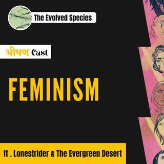 भीषण Cast Episode 2: Feminism?