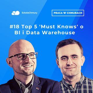Odc. #19 5 rzeczy o BI i Data Warehouse które musisz wiedzieć. Gość: Bartek Graczyk