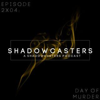Episode 2x04: Day of Murder