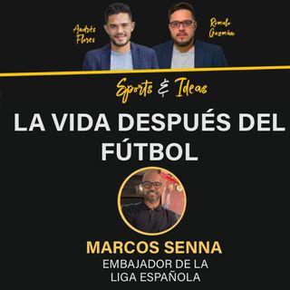 Marcos Senna: La vida después del fútbol