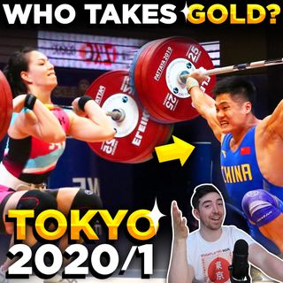 Tokyo Weightlifting Predictions | It's Not So Simple!!!