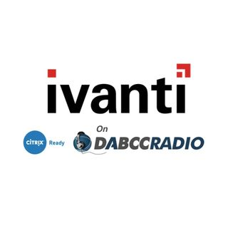 Ivanti: What's New with Ivanti, UEM, and EUC with Jon Wallace - Podcast Episode 301
