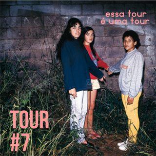 Tour#7: O Chefão