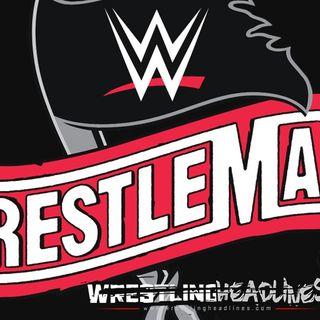 LOPR Aftershock: WWE WrestleMania 36 Night 1