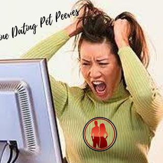 Online Dating Pet Peeves