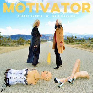 Cheri Currie and Brie Darling Release The Motivator