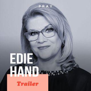 Edie Hand: This week on PRAY