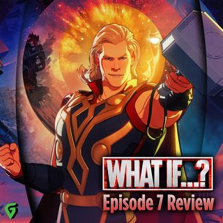 What If Episode 7 Spoilers Review