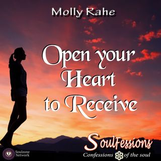 Open Your Heart to Receive