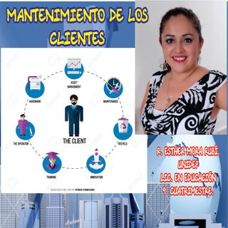 MANTENIMIENTO DE LOS CLIENTES