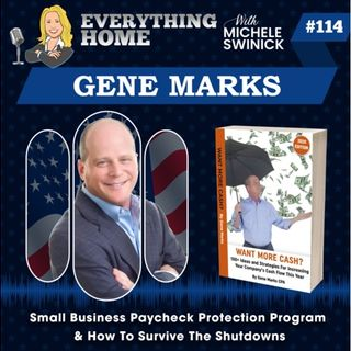 114: Small Business Paycheck Program & How To Survive With Expert Gene Marks CPA