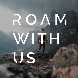 Roam With Us