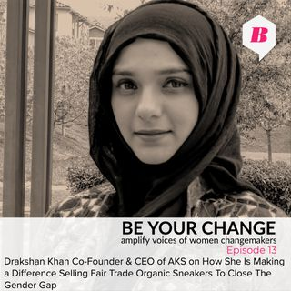 How Drakshan Khan CEO of AKS Make a Difference In Pakistan With Fair Trade Sneakers