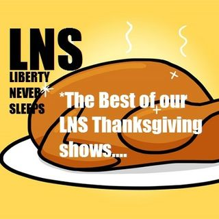 Best of Liberty Never Sleeps Thanksgiving