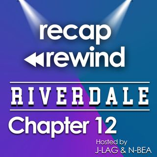 "Riverdale - 1x12 ""Chapter 12: Anatomy of a Murder"" // Recap Rewind //"
