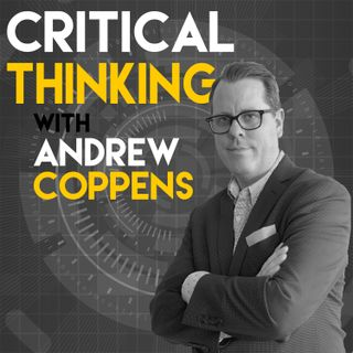 Critical Thinking with Andrew Coppens