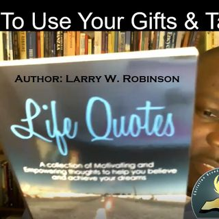 Shine Your Light #PODCAST #124  How To Use Your Gifts & Talents