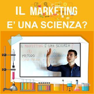 Il #Marketing è una Scienza?