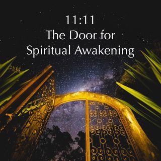 11:11 The Door for Spiritual Awakening (Laura G & Victiana Henneberg)