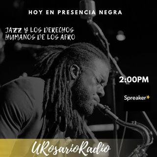 Jazz y los Derechos Humanos de los Afro