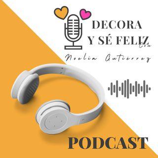 Aprende decoración emocional podcast. Ep 3: Respondo a las dudas más frecuentes en decoración.