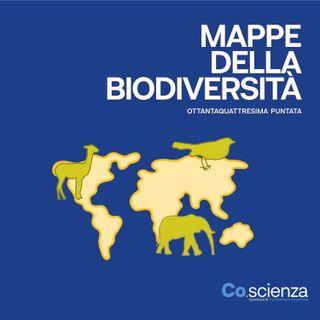 Mappe della Biodiversità (Ottantaquattresima Puntata)