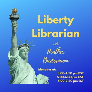 Ep. 28 - Liberty Librarian - Intellectual Freedom and Cara Schulz Interview about Local Government Data Collecting