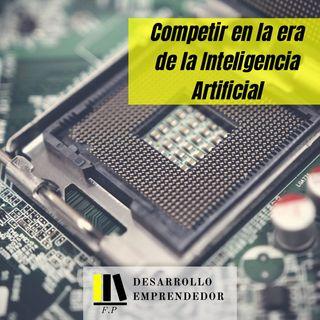 #015 - Competir en la era de la Inteligencia Artificial