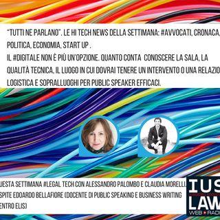 Tutti ne parlano: le Hi Tech News della settimana e Public Speaking Legale!