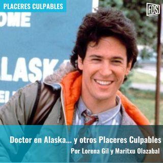 Doctor en Alaska... y otros Placeres Culpables | Placeres Culpables