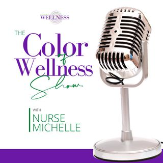 Meet the Founder of The Color of Wellness: Michelle G. Rhodes, MHS, RN