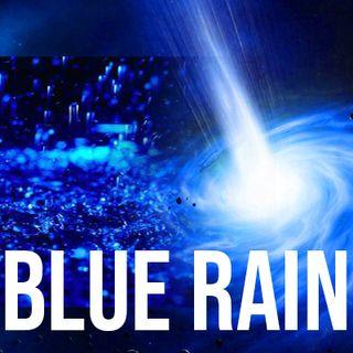 Blue Rain And Dimension Portals - A Stranger Share