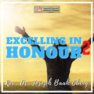 Excelling in Honour - Part 2