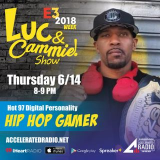 Accelerated Radio - Hot 97's Hip Hop Gamer - 6.4.18