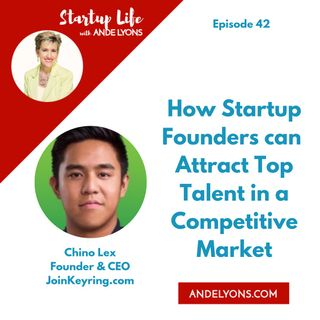 How Startup  Founders  can Attract  Top Talent in  a Competitive  Market