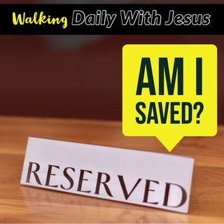 How Can I Know That I Am Saved?