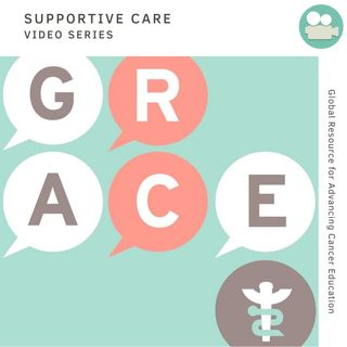 GRACE Supportive Care Series