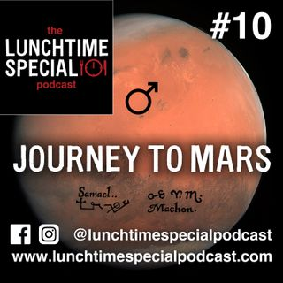 Journey To Mars - Episode 10