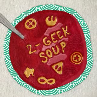 Ep 25 Two and TWO Halves Geek Soup??!?!