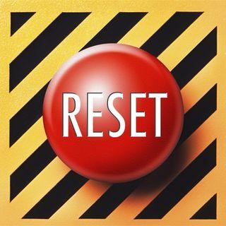 Reset . . .