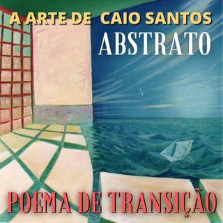 05- ABSTRATO POEMA DE TRANSIÇÃO