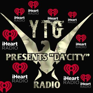 "YTG RADIO PRESENTS ""DA'CITY"""